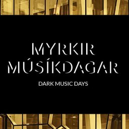 Dark Music Days Festival (Iceland) and the Riot Ensemble (UK)
